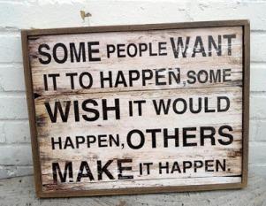 make it happen quote