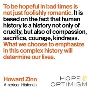 howard zinn hope and optimism.jpeg